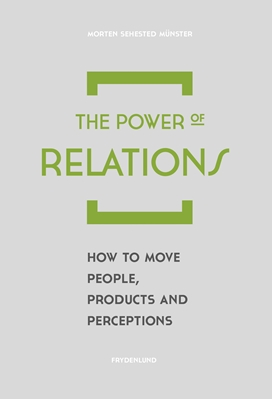 The Power of Relations Morten Sehested Münster 9788771185294