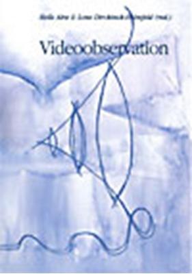 Videoobservation Lone Dirckinck-Holmfeld, Helle Alrø 9788771124439