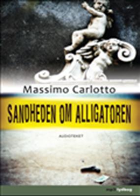 Sandheden om Alligatoren Massimo Carlotto 9788764506662