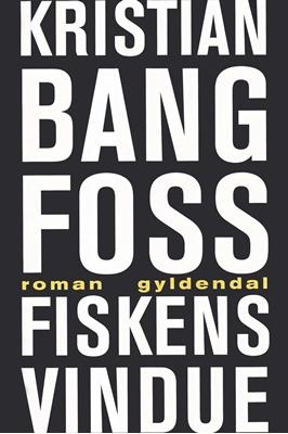 Fiskens vindue Kristian Bang Foss 9788702217308