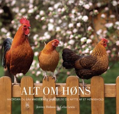 Alt om høns Jeremy Hobson 9788778576842