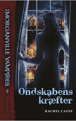 The Morganville Vampires #5: Ondskabens kræfter Rachel Caine 9788758813844