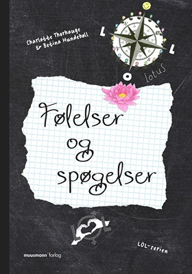 LOL 6 – Følelser og spøgelser Betina Hundebøll, Charlotte Thorhauge 9788793314450