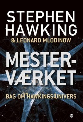 Mesterværket Stephen Hawking, Leonard Mlodinow 9788771299779