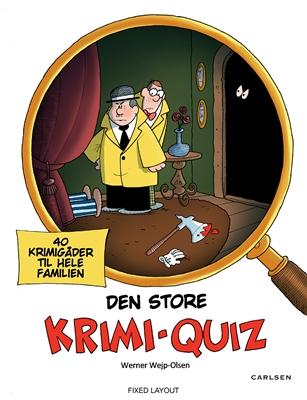 Den store krimi-quiz Werner Wejp-Olsen 9788711840108