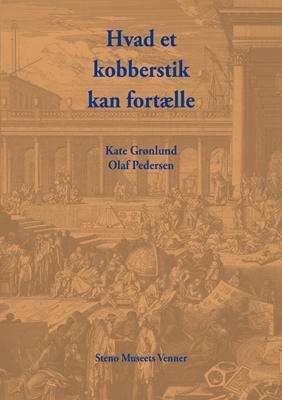 Hvad et kobberstik kan fortælle Kate Grønlund, Olaf Pedersen 9788788708493