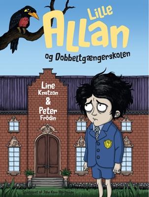 Lille Allan og dobbeltgængerskolen Line Knutzon, Peter Frödin 9788740011654