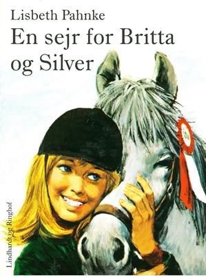 En sejr for Britta og Silver Lisbeth Pahnke 9788711519530
