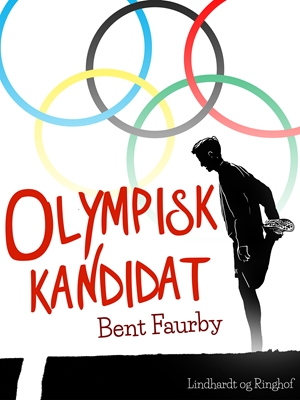 Olympisk kandidat Bent Faurby 9788711585979