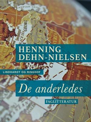 De anderledes Henning Dehn-Nielsen 9788711593882