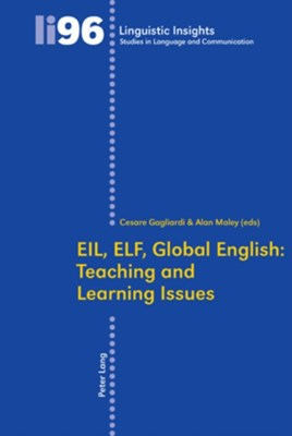 EIL, ELF, Global English: Teaching and Learning Issues  9783034300100