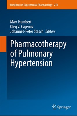 Pharmacotherapy of Pulmonary Hypertension  9783642386633