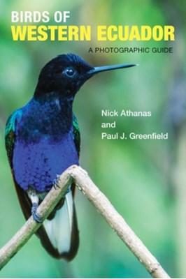 Birds of Western Ecuador Paul J. Greenfield 9780691157801