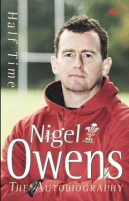 Half Time - The Autobiography (Paperback) Nigel Owens, Lynn Davies 9781847712011