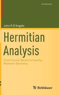 Hermitian Analysis John P. D'Angelo 9781461485254