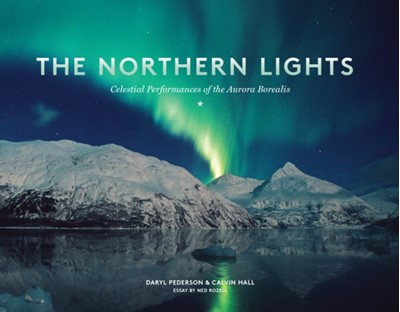The Northern Lights Daryl Pederson 9781632170019