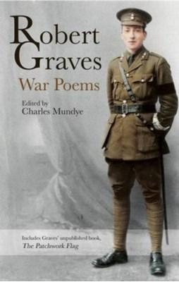 War Poems Robert Graves 9781781723296