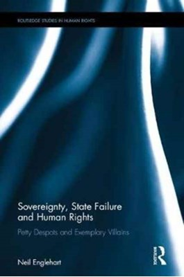 Sovereignty, State Failure and Human Rights Neil A. Englehart 9781138222267