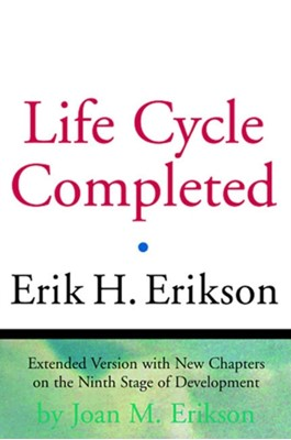 The Life Cycle Completed Erik H. Erikson, Joan M. Erikson 9780393317725