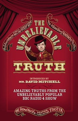 The Unbelievable Truth Graeme Garden, Jon Naismith 9780099559139