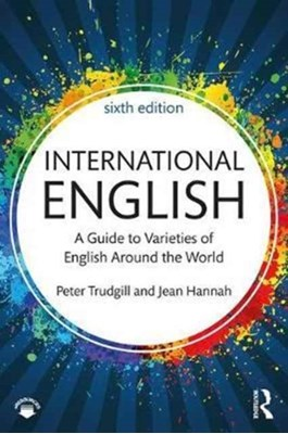 International English Jean (Freelance Editor) Hannah, Peter (University of Fribourg Trudgill, Jean Hannah 9781138233690