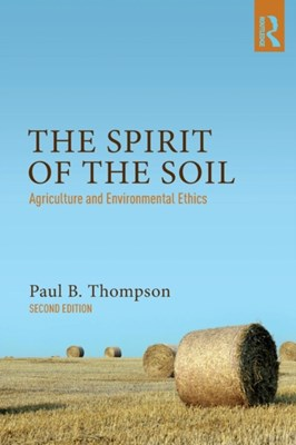 The Spirit of the Soil Paul B. Thompson 9781138676633