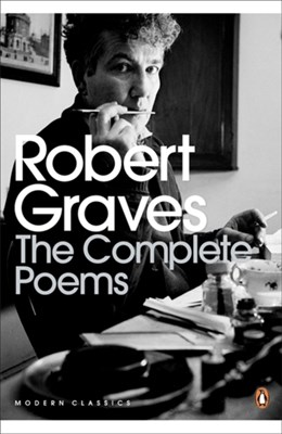 The Complete Poems Robert Graves 9780141182063
