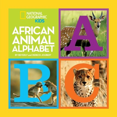 African Animal Alphabet Dereck Joubert, Beverly Joubert 9781426307812