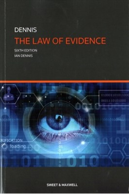 The Law of Evidence Professor Ian Dennis 9780414056138