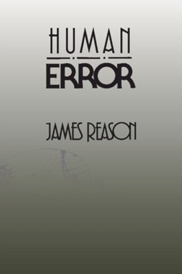 Human Error James (University of Manchester) Reason 9780521314190