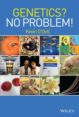Genetics? No Problem! Kevin O'Dell 9781118833889