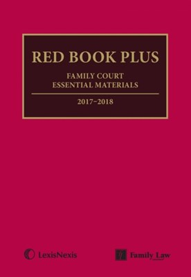Red Book Plus: Family Court Essential Materials 2017-2018 Jordan Publishing Limited 9781784733889
