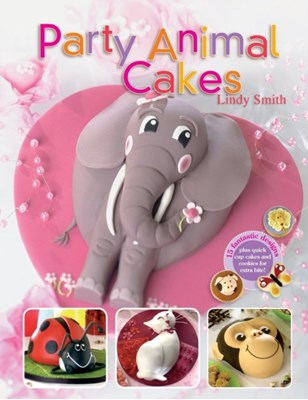 Party Animal Cakes Lindy Smith 9780715322079