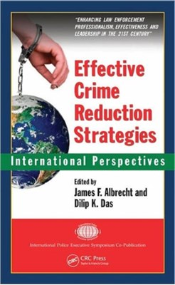 Effective Crime Reduction Strategies  9781420078381