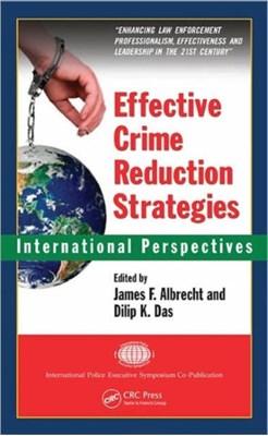 Effective Crime Reduction Strategies  9781420078381