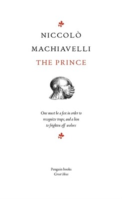 The Prince Niccolo Machiavelli 9780141018850