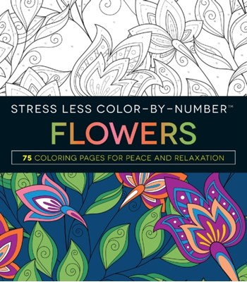 Stress Less Color-By-Number Flowers Adams Media 9781507201282