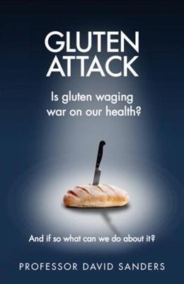 Gluten Attack Professor David Sanders 9781785040160
