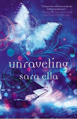 Unraveling Sara Ella 9780718081034