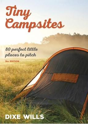 Tiny Campsites Dixe Wills, AA Publishing 9780749578480