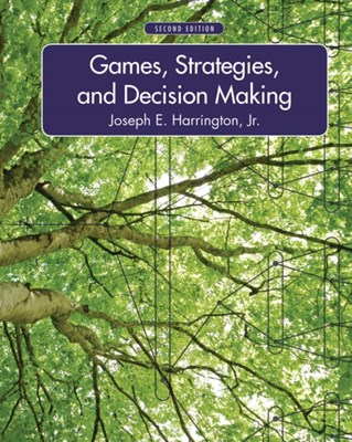Games, Strategies, and Decision Making Joseph E. Harrington, Joseph Harrington 9781429239967