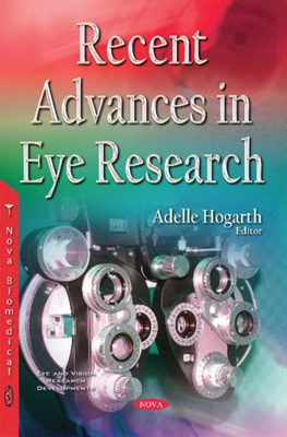 Recent Advances in Eye Research  9781536100433