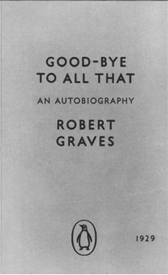 Good-bye to All That Robert Graves 9780141392660