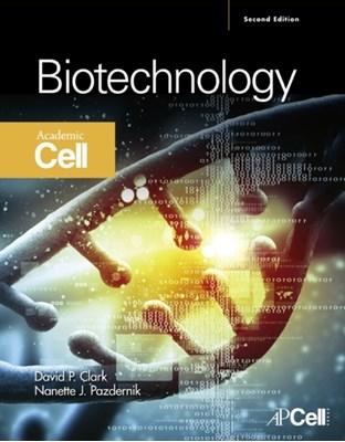 Biotechnology Nanette Jean Pazdernik, David P. Clark 9780123850157
