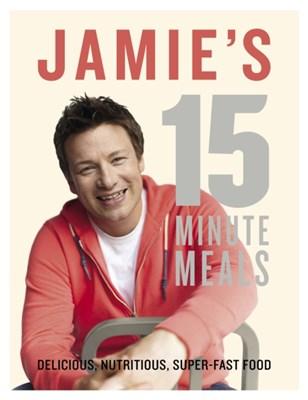 Jamie's 15-Minute Meals Jamie Oliver 9780718157807