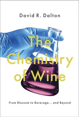 The Chemistry of Wine David R. (Professor Chemistry Dalton 9780190687199