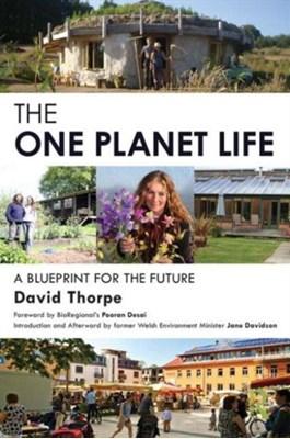 The 'One Planet' Life David Thorpe 9780415738552