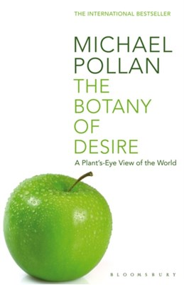 The Botany of Desire Michael Pollan 9780747563006