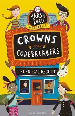 Crowns and Codebreakers Elen Caldecott 9781408852712