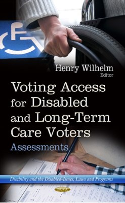 Voting Access for Disabled & Long-Term Care Voters  9781628083262